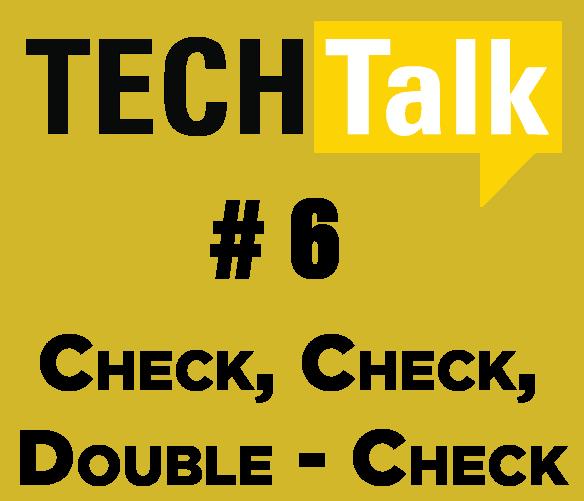Check, Check, Double-Check